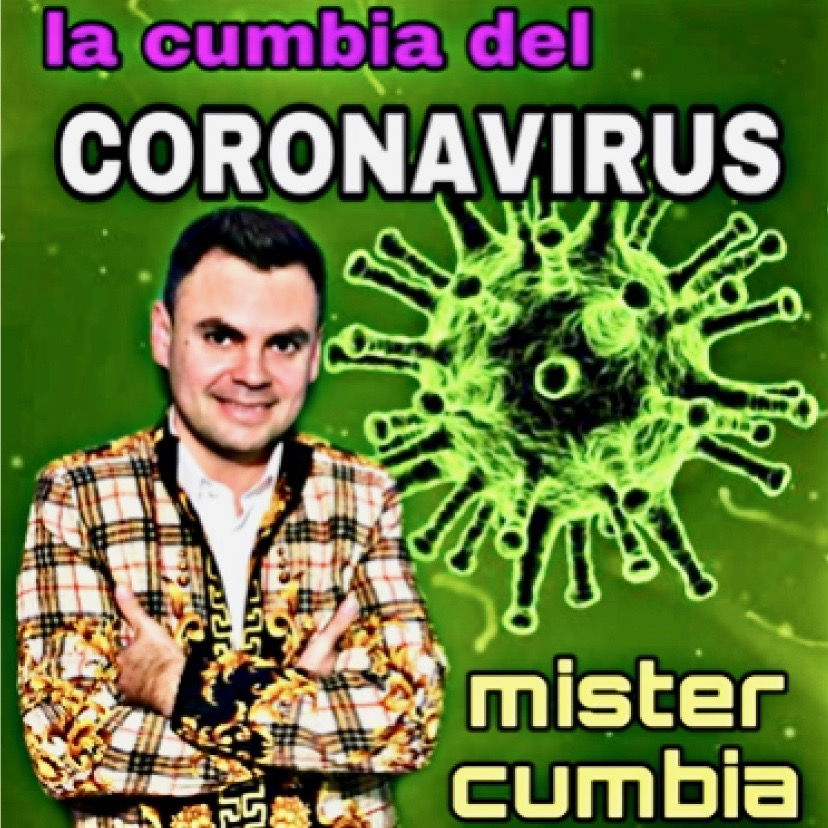 Coronavirus Corridos: Tales Of The Pandemic